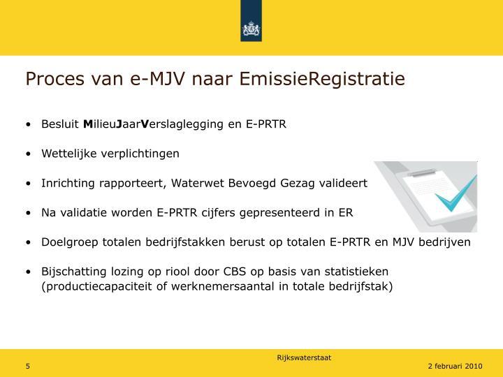 Proces van e-MJV naar EmissieRegistratie