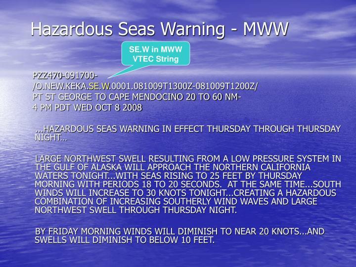 Hazardous Seas Warning - MWW