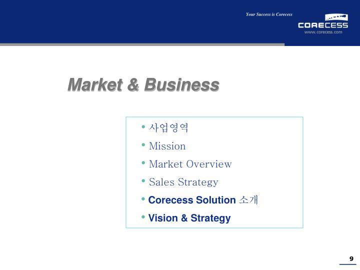 Market & Business