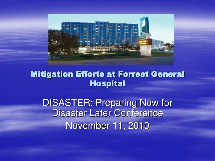 Mitigation efforts at forrest general hospital