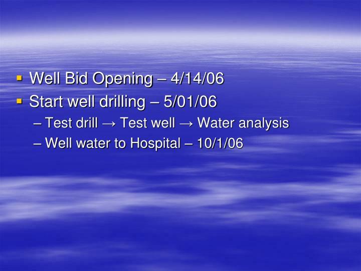 Well Bid Opening – 4/14/06