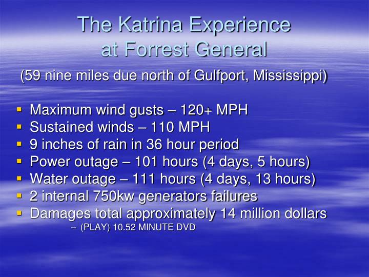 The katrina experience at forrest general