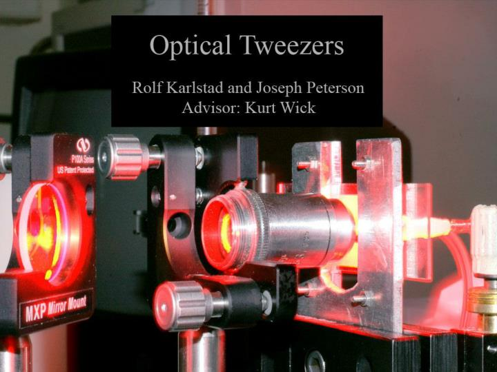 Optical tweezers