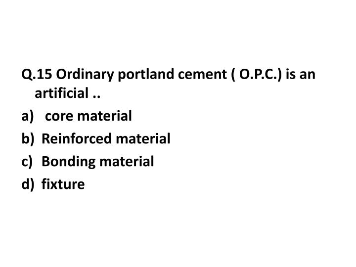 Q.15 Ordinary