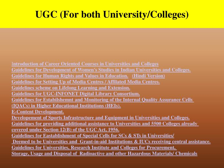 UGC (For both University/Colleges)