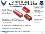 conscious lead free approval through dla 339