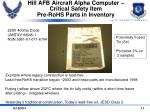 hill afb aircraft alpha computer critical safety item pre rohs parts in inventory