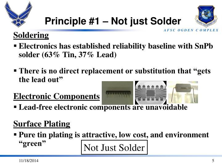 Principle #1 – Not just Solder