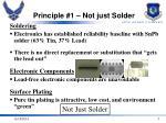 principle 1 not just solder