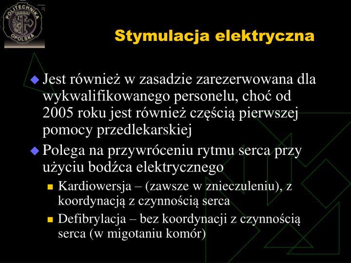 Stymulacja elektryczna