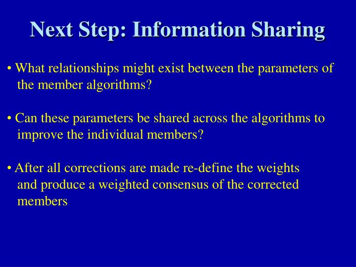 Next Step: Information Sharing