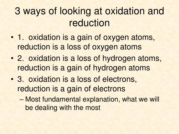 3 ways of looking at oxidation and reduction