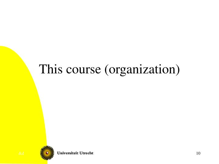 This course (organization)