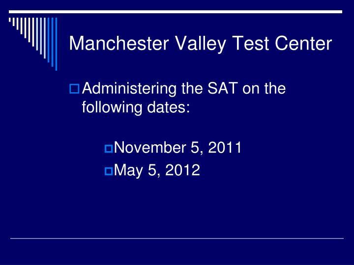 Manchester Valley Test Center