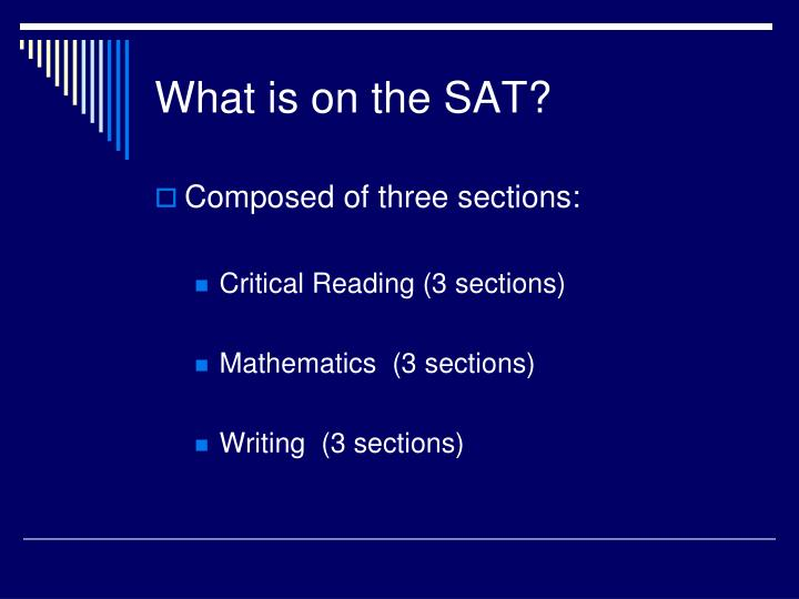 What is on the SAT?