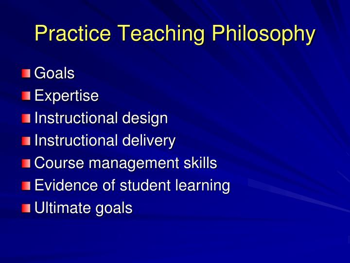 Practice Teaching Philosophy