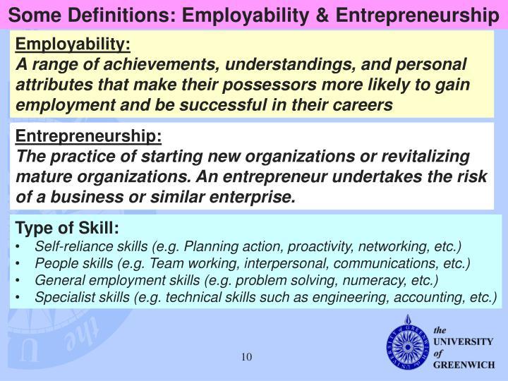 Some Definitions: Employability & Entrepreneurship