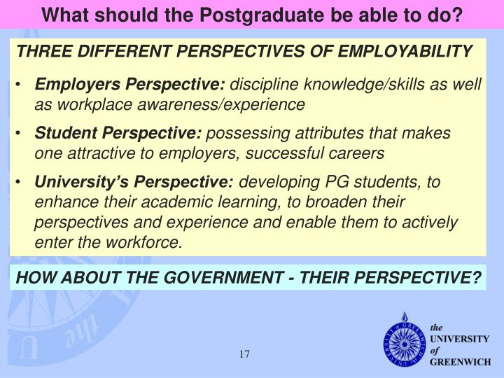 What should the Postgraduate be able to do?