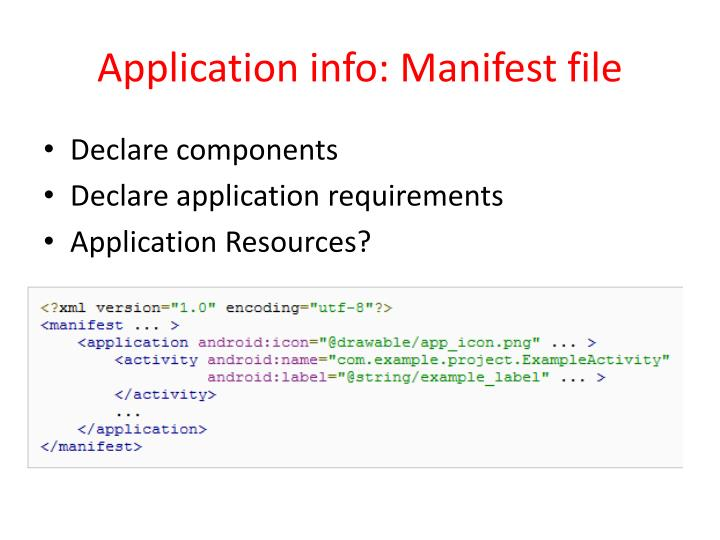 Application info: Manifest file