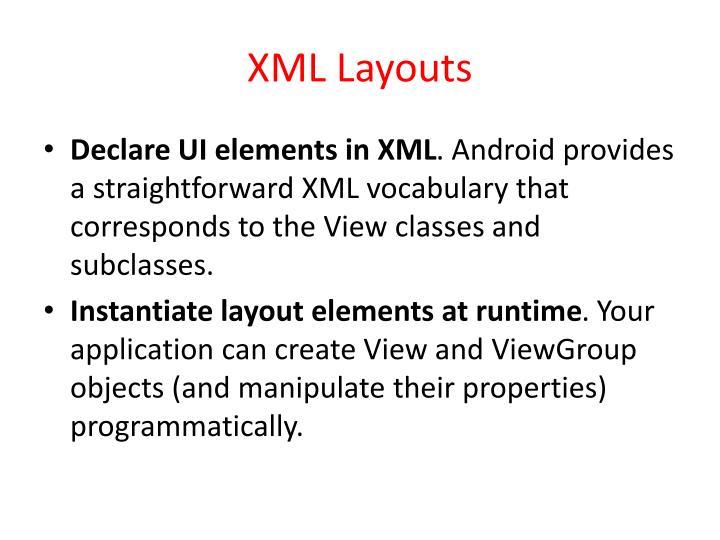 XML Layouts