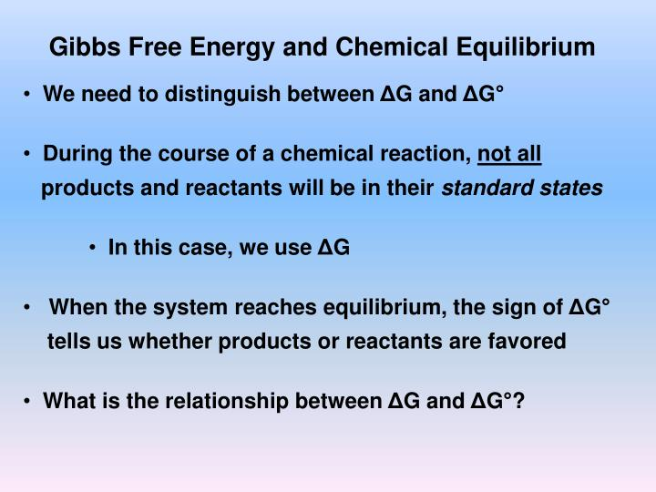 Gibbs Free Energy and Chemical Equilibrium