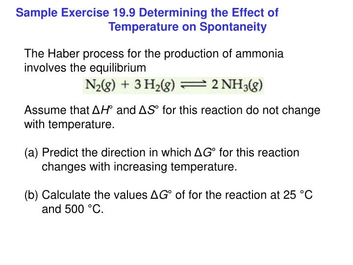 The Haber process for the production of ammonia involves the equilibrium