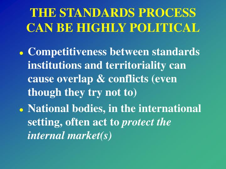 THE STANDARDS PROCESS