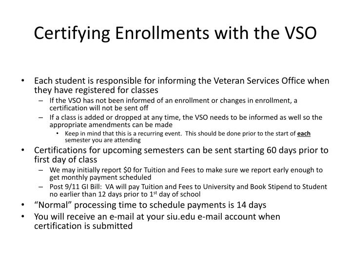 Certifying Enrollments with the VSO