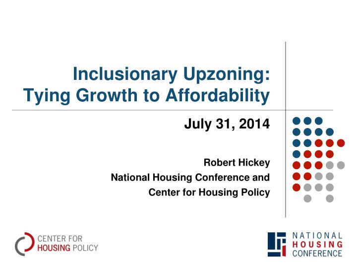 Inclusionary upzoning tying growth to affordability