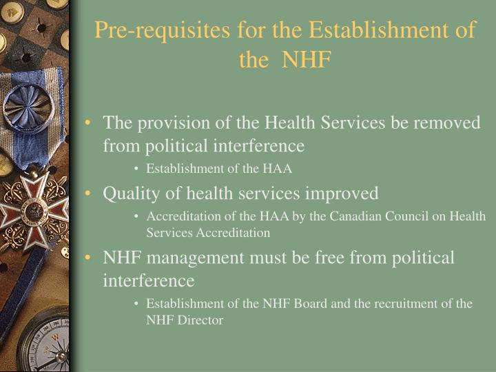 Pre-requisites for the Establishment of the  NHF