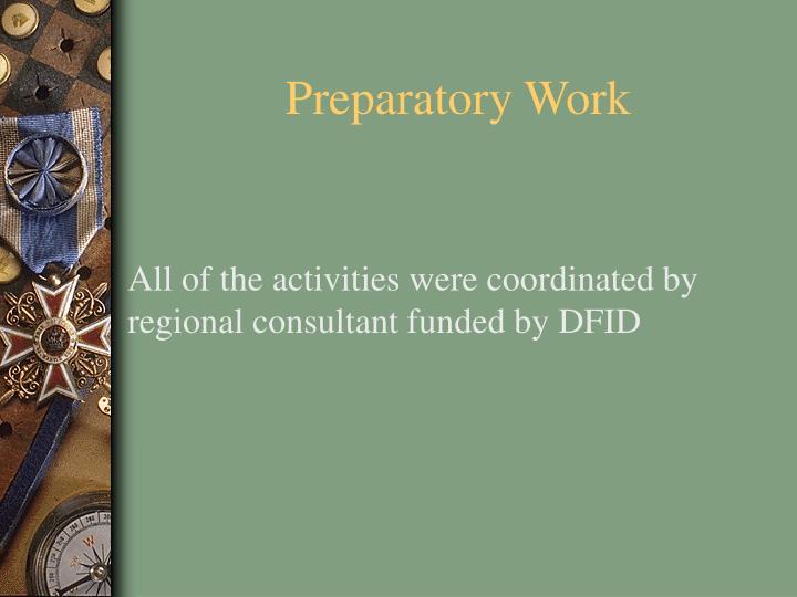 Preparatory Work
