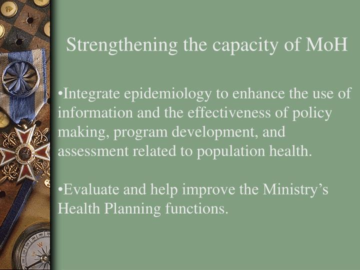 Strengthening the capacity of MoH