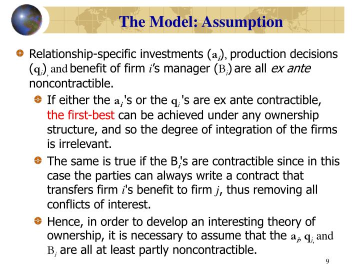 The Model: Assumption