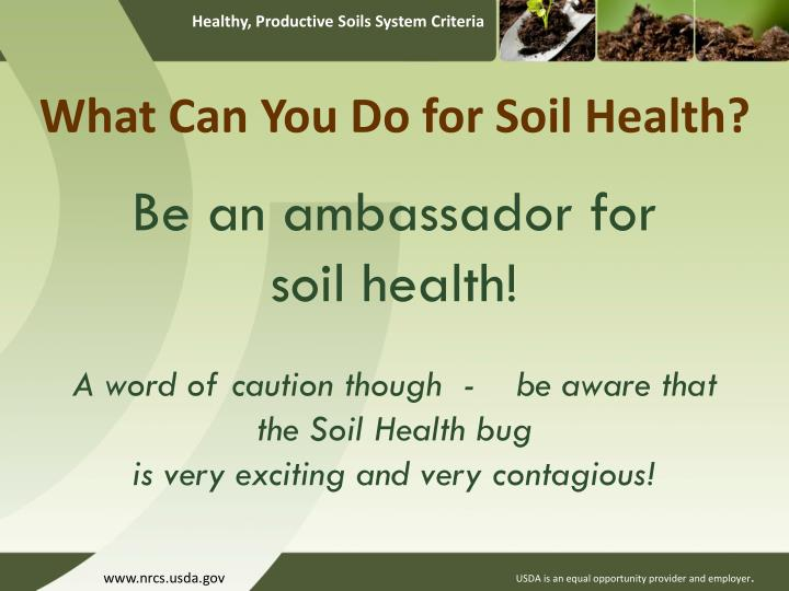 What Can You Do for Soil Health?