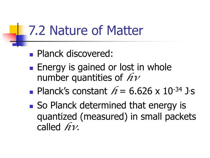 7.2 Nature of Matter