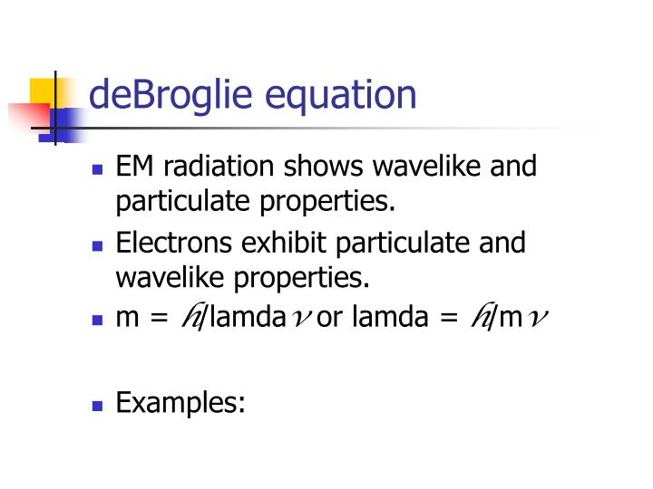 deBroglie equation