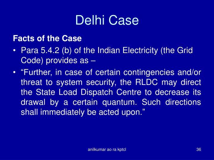 Delhi Case
