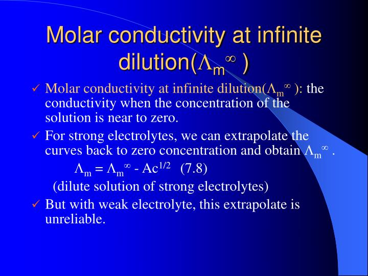 Molar conductivity at infinite dilution(