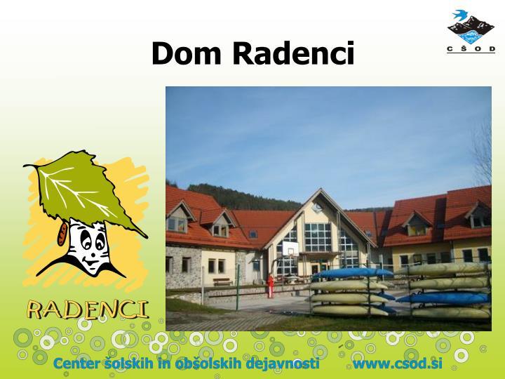 Dom Radenci