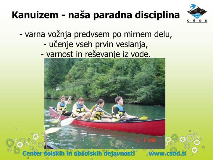 Kanuizem - naša paradna disciplina
