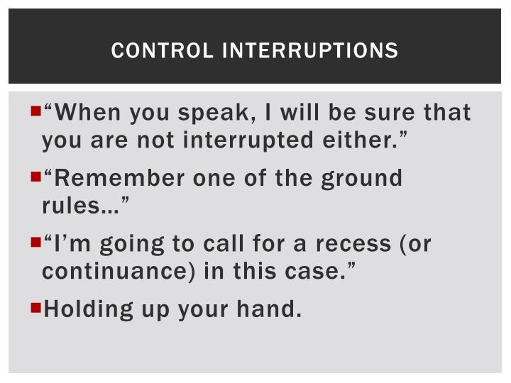 Control Interruptions