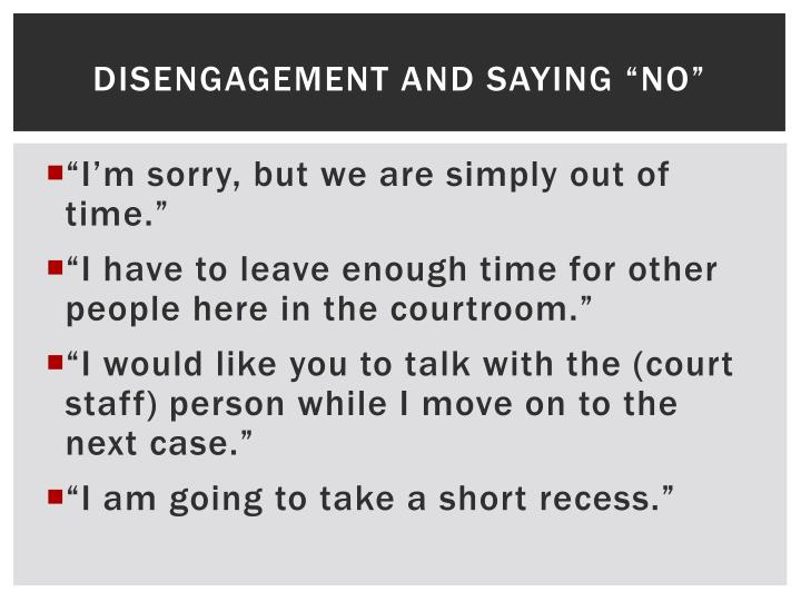 "Disengagement and saying ""no"""