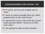 disengagement and saying no