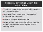 problem detecting lies in the courtroom