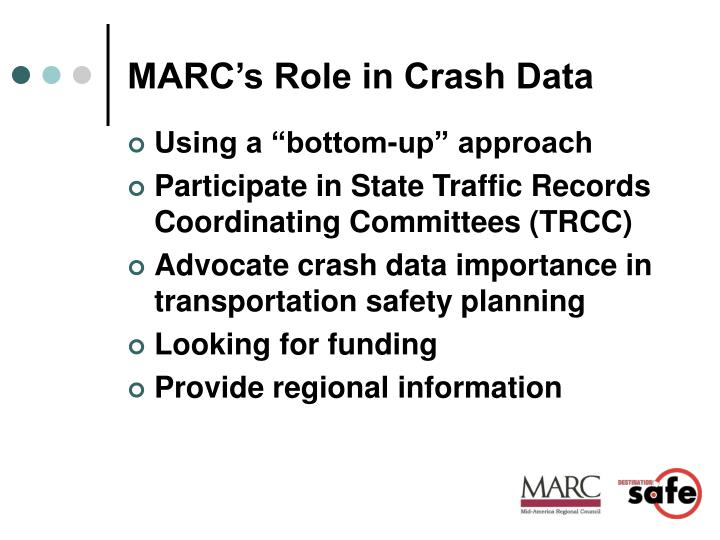 MARC's Role in Crash Data