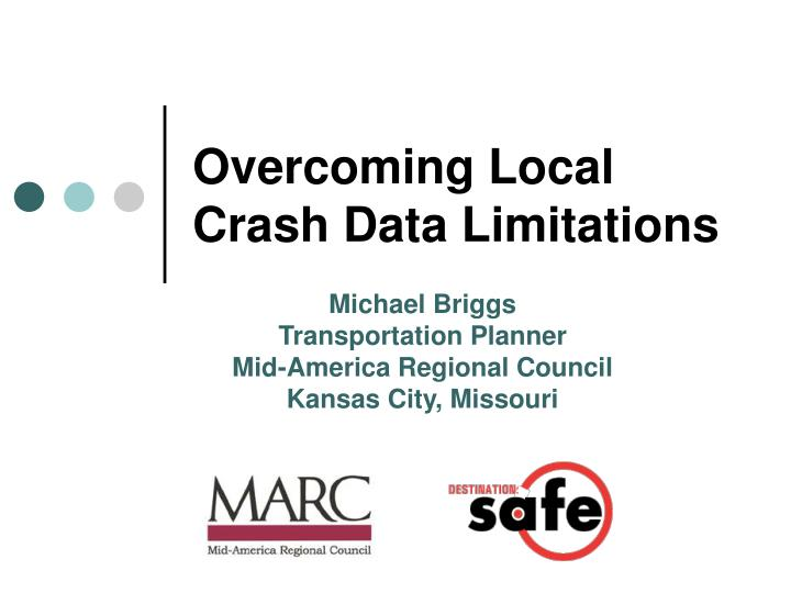 Overcoming local crash data limitations
