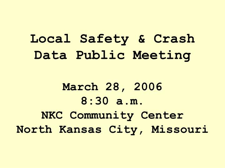 Local Safety & Crash Data