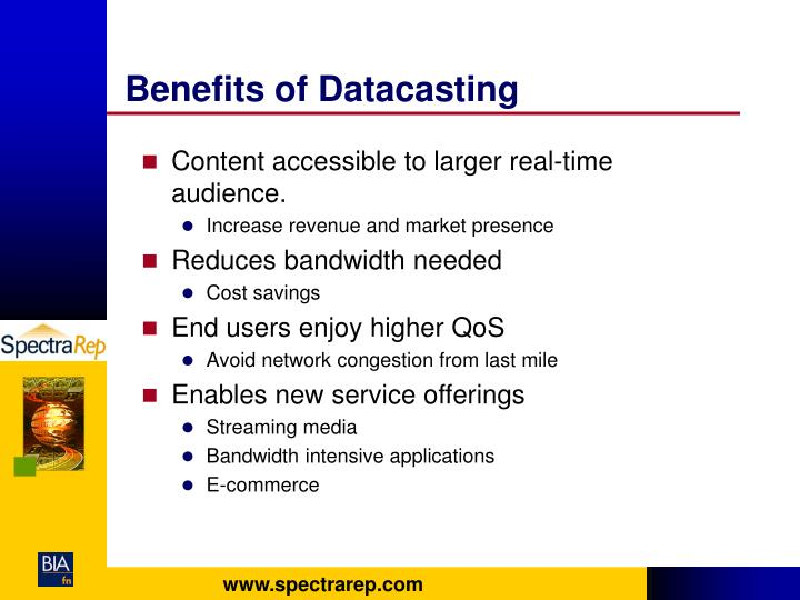 Benefits of Datacasting