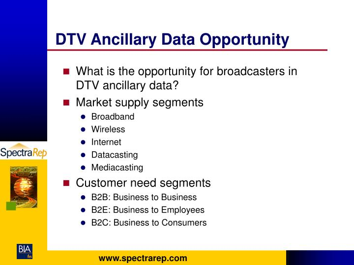 DTV Ancillary Data Opportunity