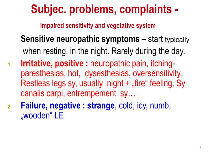 Subjec. problems, complaints -